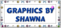 Many thanks to Shawna for the use of her terrific background set!